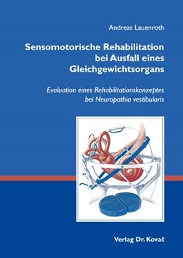 Abbildung von Lauenroth | Sensomotorische Rehabilitation bei Ausfall eines Gleichgewichtsorgans | 2009 | Evaluation eines Rehabilitatio... | 82