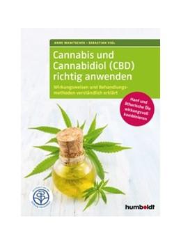 Abbildung von Wanitschek / Vigl | Cannabis und Cannabidiol (CBD) richtig anwenden | 2. Auflage | 2020 | beck-shop.de