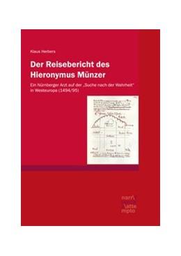 Abbildung von Herbers | Der Reisebericht des Hieronymus Münzer | 1. Auflage | 2020 | beck-shop.de