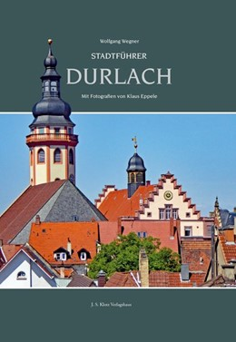Abbildung von Wegner | Stadtführer Durlach | 1. Auflage | 2020 | beck-shop.de