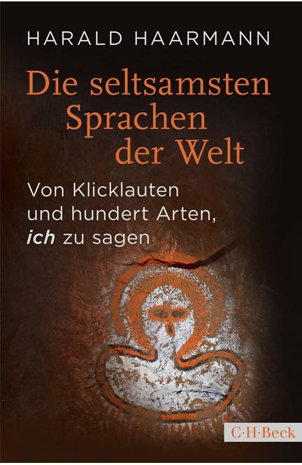 Cover: Harald Haarmann, Die seltsamsten Sprachen der Welt