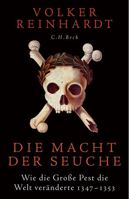 Cover: Volker Reinhardt, Die Macht der Seuche