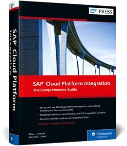 Abbildung von Bilay / Gutsche | SAP Cloud Platform Integration | 3. Auflage | 2020 | beck-shop.de