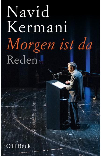 Cover: Navid Kermani, Morgen ist da