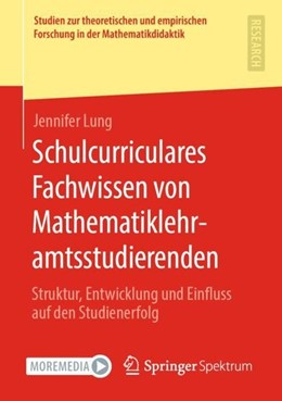 Abbildung von Lung | Schulcurriculares Fachwissen von Mathematiklehramtsstudierenden | 1. Auflage | 2020 | beck-shop.de