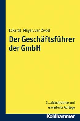 Abbildung von Eckardt / Mayer   Der Geschäftsführer der GmbH   2. Auflage   2014   beck-shop.de