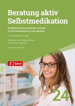 Abbildung von Immel-Sehr | Beratung aktiv - Selbstmedikation | 24. Auflage | 2020 | beck-shop.de
