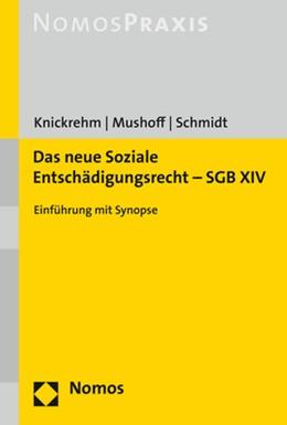 Abbildung von Knickrehm / Mushoff | Das neue Soziale Entschädigungsrecht - SGB XIV | 1. Auflage | 2020 | beck-shop.de