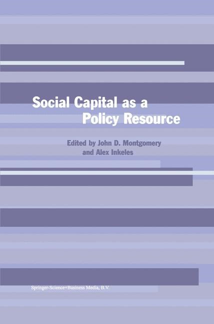 Abbildung von Montgomery / Inkeles | Social Capital as a Policy Resource | <em>Reprinted from POLICY SCIENCES, 33:3-4 </em> | 2001