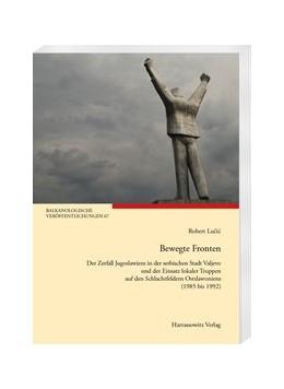 Abbildung von Lucic | Bewegte Fronten | 1. Auflage | 2020 | beck-shop.de