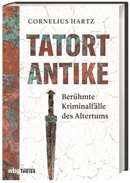 Abbildung von Hartz | Tatort Antike | 1. Auflage | 2020 | beck-shop.de