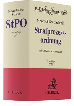 Abbildung von Meyer-Goßner / Schmitt | Strafprozessordnung: StPO | 64. Auflage | 2021 | Band 6 | beck-shop.de