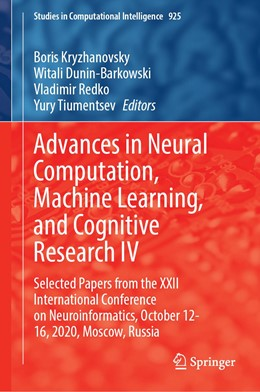 Abbildung von Kryzhanovsky / Dunin-Barkowski | Advances in Neural Computation, Machine Learning, and Cognitive Research IV | 1. Auflage | 2020 | 925 | beck-shop.de