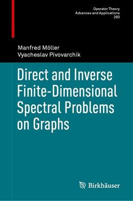 Abbildung von Möller / Pivovarchik | Direct and Inverse Finite-Dimensional Spectral Problems on Graphs | 1. Auflage | 2020 | 283 | beck-shop.de