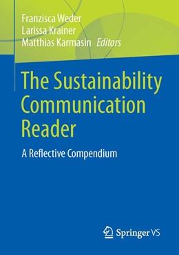 Abbildung von Weder / Krainer | The Sustainability Communication Reader | 1. Auflage | 2020 | beck-shop.de