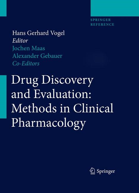 Abbildung von Vogel / Maas / Gebauer   Drug Discovery and Evaluation: Methods in Clinical Pharmacology   2011