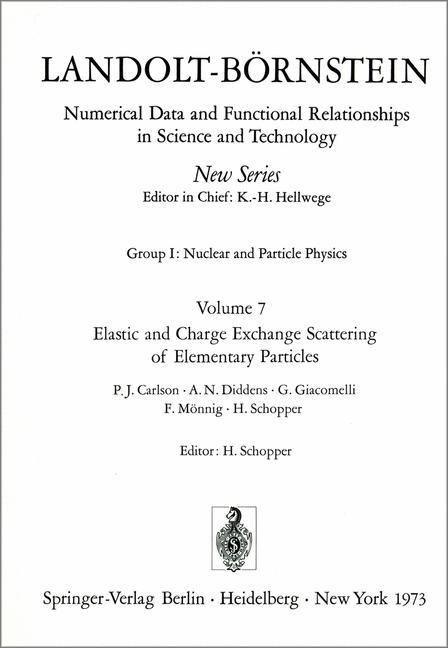 Abbildung von Carlson / Schopper / Diddens | Elastic and Charge Exchange Scattering of Elementary Particles / Elastische und Ladungsaustausch-Streuung von Elementarteilchen | 1973