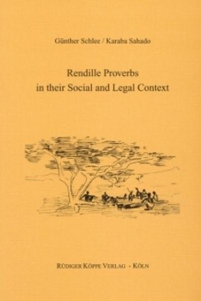 Abbildung von Schlee / Sahado   Rendille Proverbs in their Social and Legal Context   2002