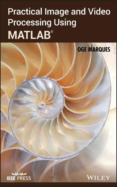 Abbildung von Marques | Practical Image and Video Processing Using MATLAB | 2011