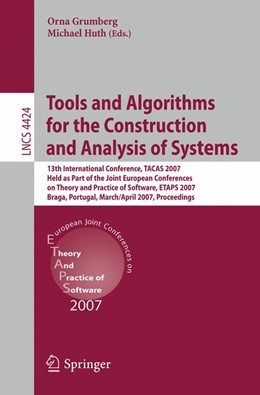 Abbildung von Grumberg / Huth | Tools and Algorithms for the Construction and Analysis of Systems | 2007