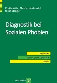 Abbildung von Mitte / Heidenreich / Stangier | Diagnostik bei Sozialen Phobien | 2007