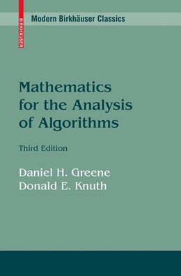 Abbildung von Greene / Knuth | Mathematics for the Analysis of Algorithms | Reprint of the 1990 ed. | 2007