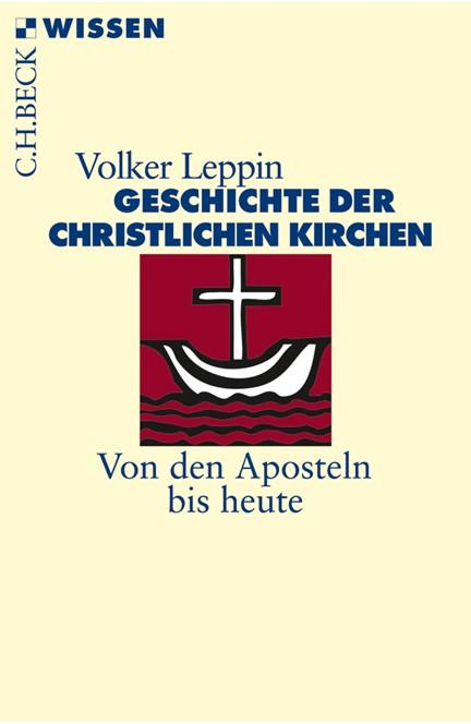 Cover: Volker Leppin, Geschichte der christlichen Kirchen