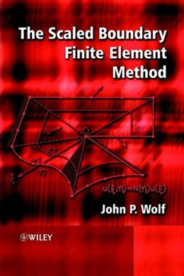 Abbildung von Wolf | The Scaled Boundary Finite Element Method | 2003