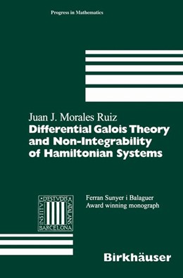 Abbildung von Morales Ruiz | Differential Galois Theory and Non-Integrability of Hamiltonian Systems | 1999