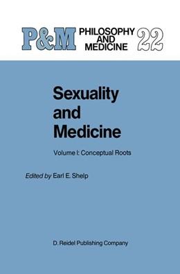 Abbildung von Shelp | Sexuality and Medicine | 1986 | Volume I: Conceptual Roots | 22