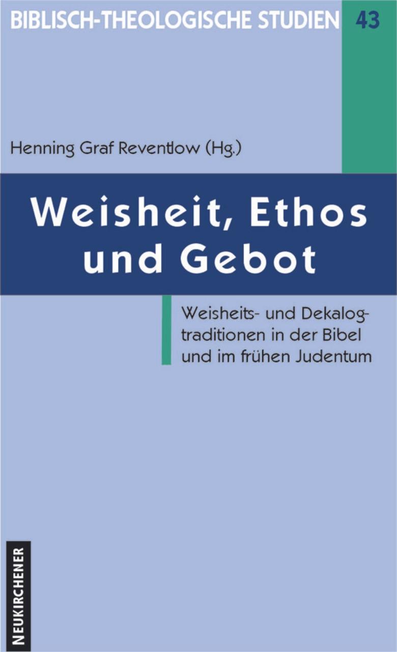Abbildung von Reventlow | Weisheit, Ethos und Gebot | 2001