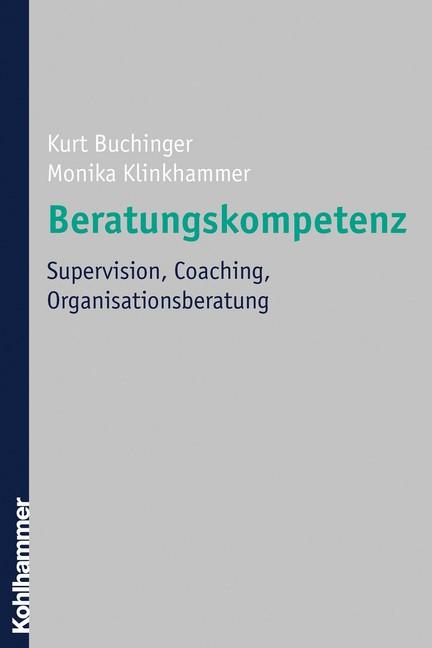 Abbildung von Buchinger / Klinkhammer   Coaching, Supervision, Organisationsberatung   2007