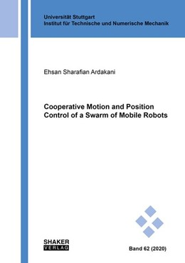 Abbildung von Sharafian Ardakani | Cooperative Motion and Position Control of a Swarm of Mobile Robots | 1. Auflage | 2020 | beck-shop.de