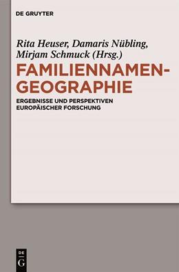 Abbildung von Heuser / Nübling / Schmuck | Familiennamengeographie | 2011 | Ergebnisse und Perspektiven eu...