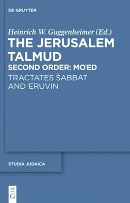Abbildung von Guggenheimer | Tractates sabbat and 'Eruvin | 1. Auflage | 2020 | beck-shop.de