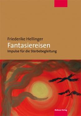 Abbildung von Hellinger | Fantasiereisen | 2. Auflage | 2020 | beck-shop.de