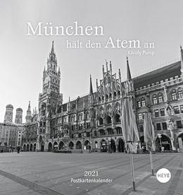 Abbildung von Heye / Pump   München hält den Atem an Postkartenkalender   1. Auflage   2020   beck-shop.de