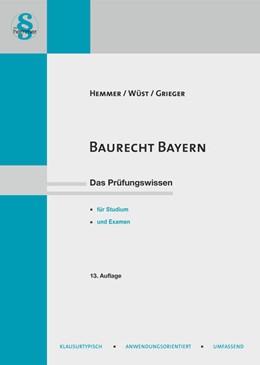 Abbildung von Hemmer / Wüst | Baurecht Bayern | 13. Auflage | 2020 | beck-shop.de