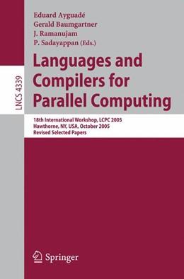 Abbildung von Ayguadé / Baumgartner / Ramanujam / Sadayappan | Languages and Compilers for Parallel Computing | 2006 | 18th International Workshop, L...