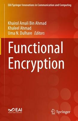 Abbildung von Ahmad / Dulhare | Functional Encryption | 1. Auflage | 2021 | beck-shop.de