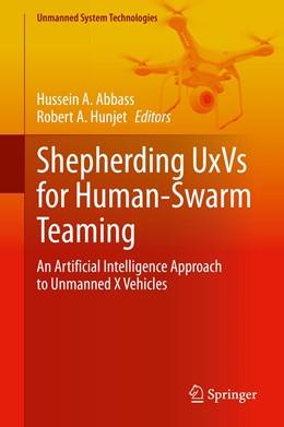 Abbildung von Abbass / Hunjet | Shepherding UxVs for Human-Swarm Teaming | 1. Auflage | 2021 | beck-shop.de