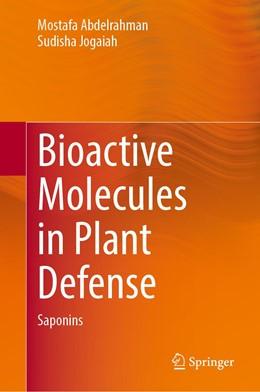 Abbildung von Abdelrahman / Jogaiah | Bioactive Molecules in Plant Defense | 1. Auflage | 2020 | beck-shop.de