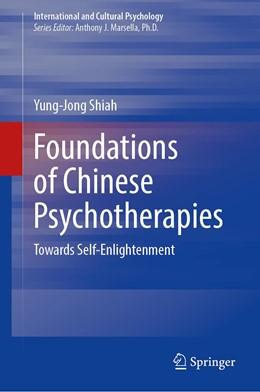 Abbildung von Shiah | Foundations of Chinese Psychotherapies | 1. Auflage | 2021 | beck-shop.de