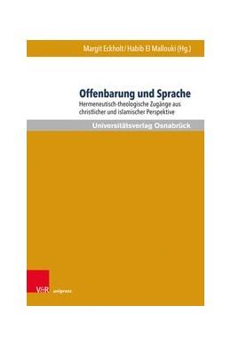 Abbildung von Eckholt / El Mallouki | Offenbarung und Sprache | 1. Auflage | 2021 | beck-shop.de