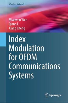 Abbildung von Wen / Li | Index Modulation for OFDM Communications Systems | 1. Auflage | 2020 | beck-shop.de