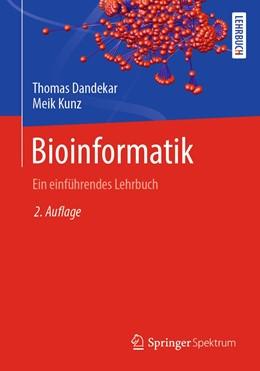 Abbildung von Dandekar / Kunz   Bioinformatik   2. Auflage   2021   beck-shop.de