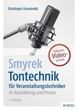 Abbildung von Grzesinski | Smyrek | Tontechnik | 4. Auflage | 2020 | beck-shop.de