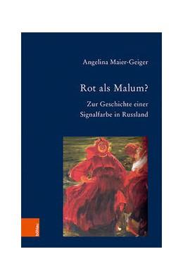 Abbildung von Maier-Geiger | Rot als Malum? | 1. Auflage | 2021 | beck-shop.de