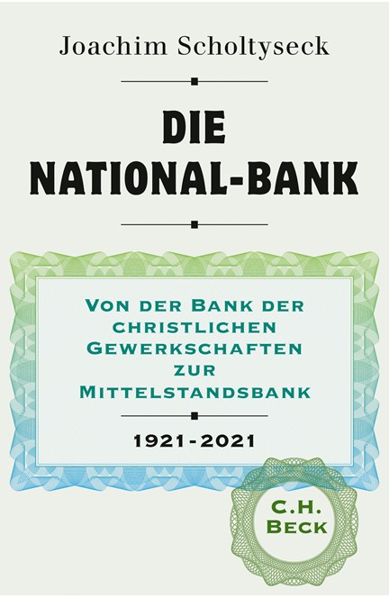 Cover: Joachim Scholtyseck, Die National-Bank