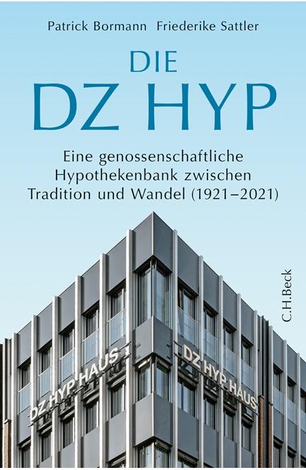 Cover: Friederike Sattler|Patrick Bormann, Die DZ HYP